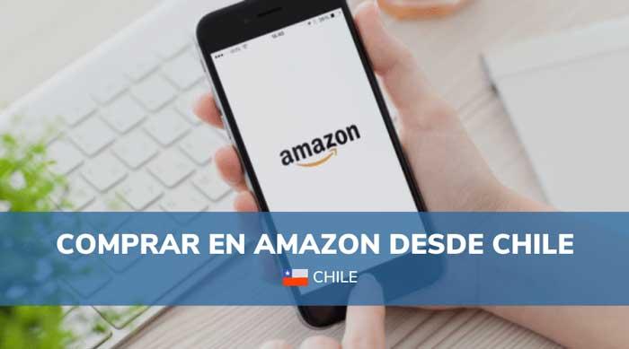 comprar en Amazon desde Chile