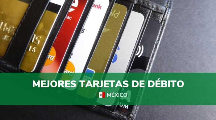 mejores tarjetas de débito méxico