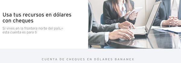 cuenta cheque en dólares banamex